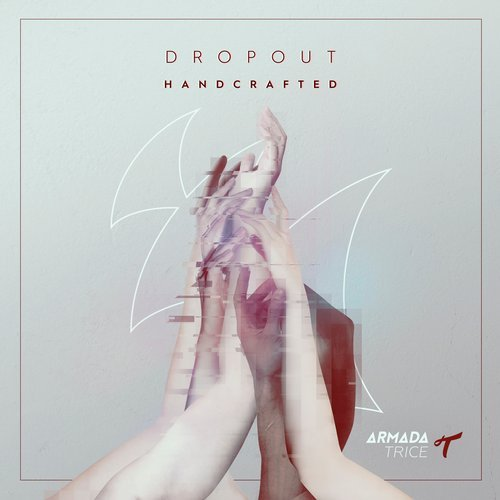 Dropout - Handcrafted [ARTR 164]