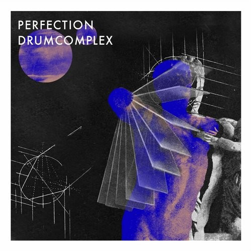 Drumcomplex – Perfection EP [CMPL025]