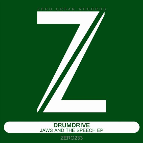 Drumdrive – Jaws And The Speech EP [ZERO233]