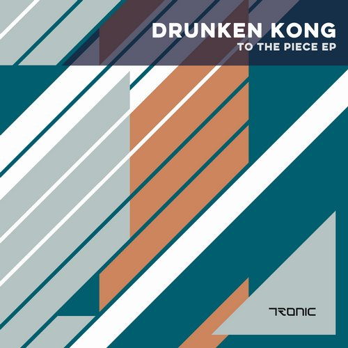 Drunken Kong - To The Piece EP [TR188]