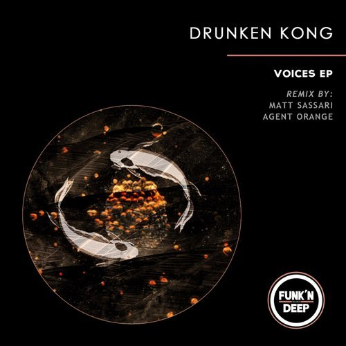 Drunken Kong – Voices [FNDEP100]