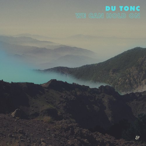 Du Tonc - We Can Hold On [541416507446D]