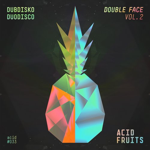 Dubdisko – Double Face Vol. 2 [ACID033]