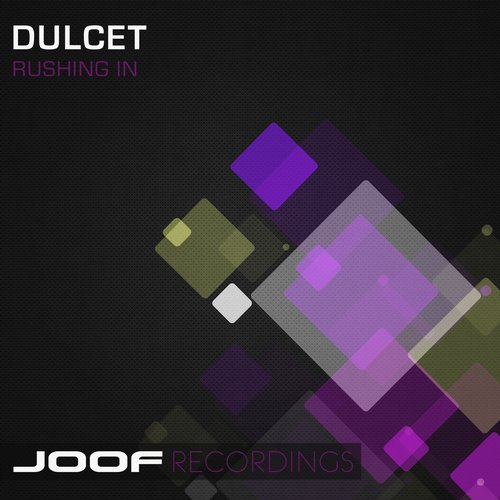 Dulcet - Rushing In EP [JOOF231]