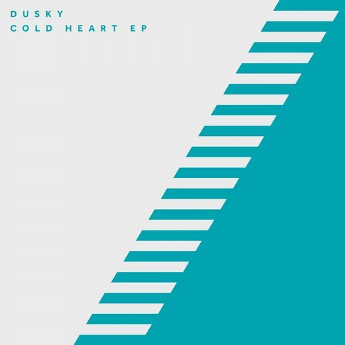 Dusky - Cold Heart [17STEPS014]