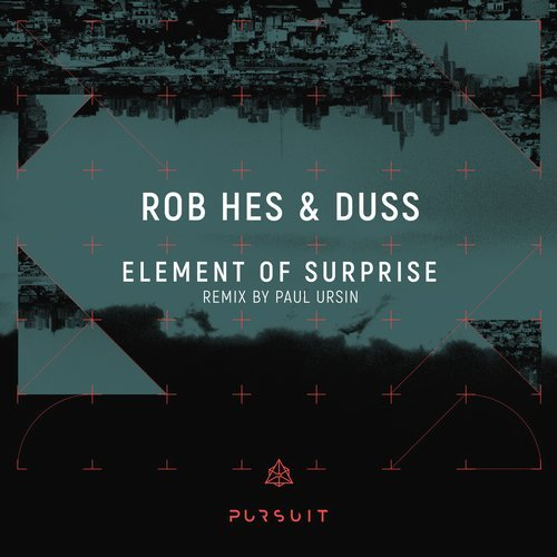 Duss, Rob Hes – Element Of Suprise [PRST008]