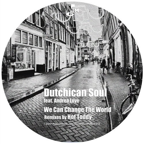 Dutchican Soul, Andrea Love – We Can Change the World [PJMS0213]