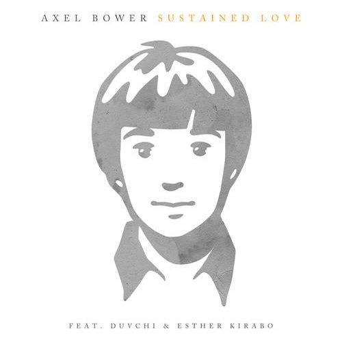 Duvchi, Axel Bower, Esther Kirabo - Sustained Love