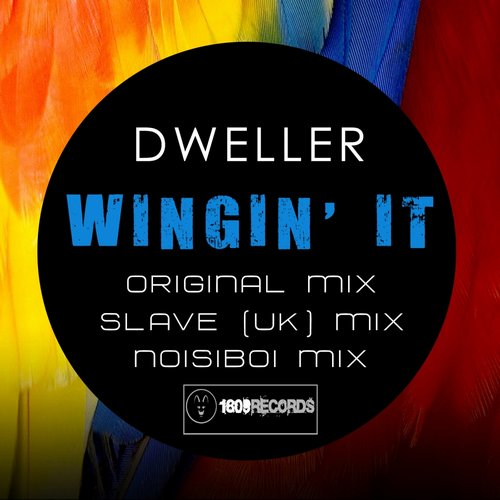 Dweller - Wingin' It [1809 REC037]