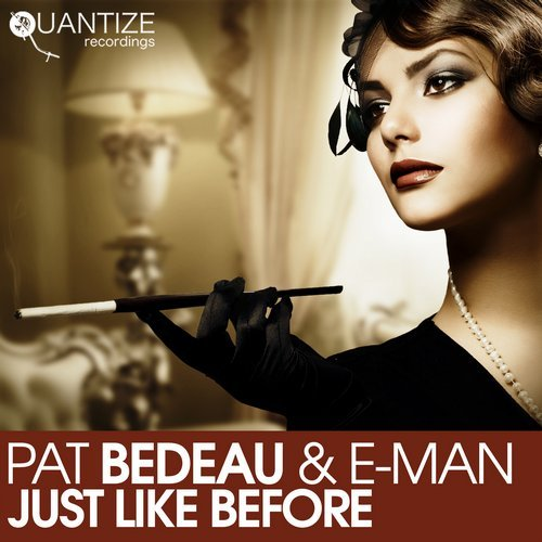 E-Man, Pat Bedeau – Just Like Before [QTZ234]