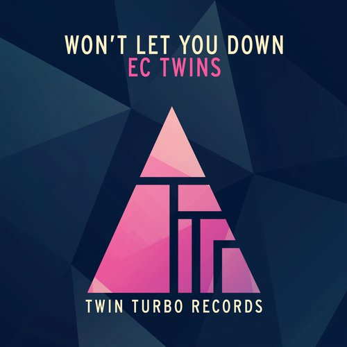 EC Twins - Won't Let You Down [TTR006]