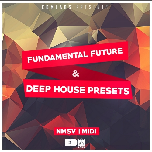 EDM Labs Fundamental Future and Deep House Presets