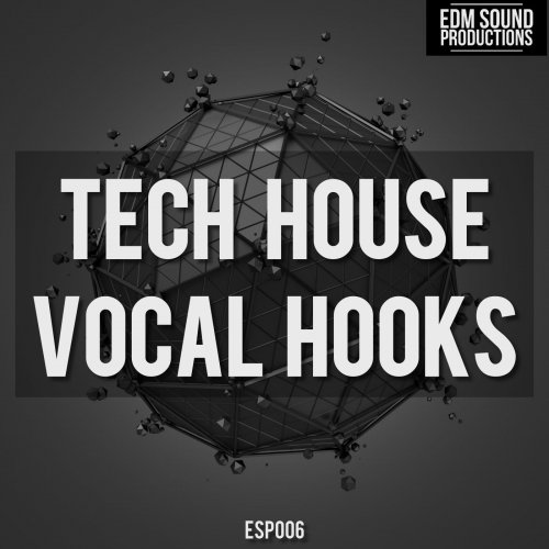 Edm sound productions tech house vocal hooks wav for Vocal house music charts