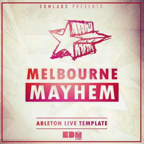 EDMLabs Melbourne Mayhem Ableton Template