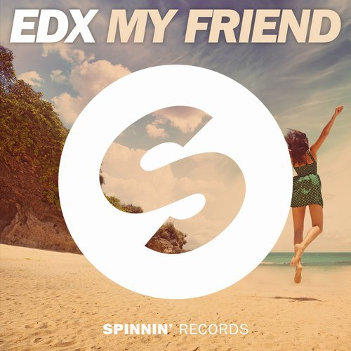 EDX - My Friend [SP1191]