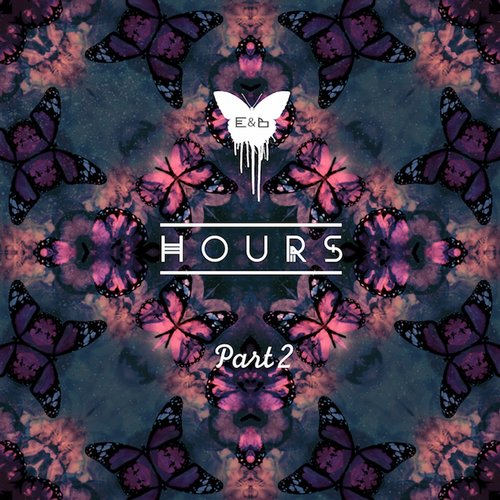 Eagles & Butterflies - Hours Pt. 2 [BLV1451456]