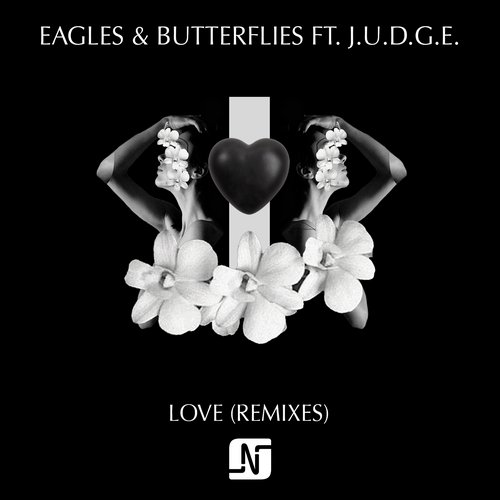 Eagles & Butterflies ft J.U.D.G.E. - Love (remixes) [NMB065R]