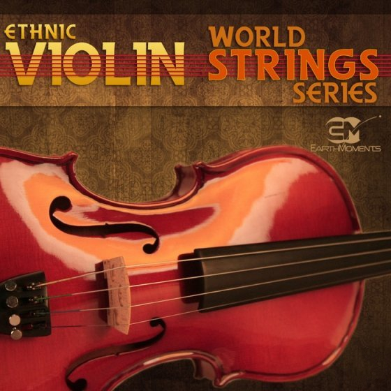 Earth Moments World String Series Ethnic Violin WAV