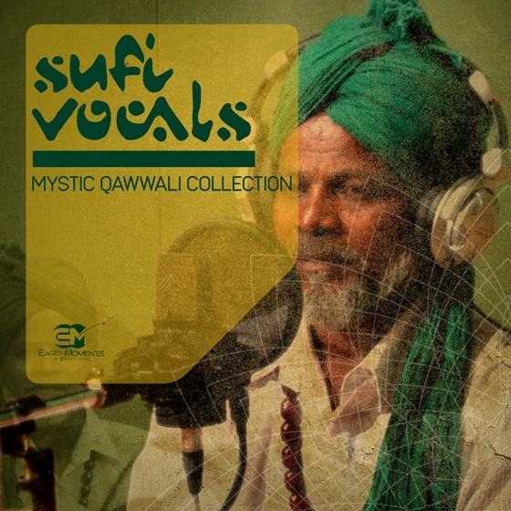 EarthMoments Sufi Vocals Mystic Qawwali Collection WAV