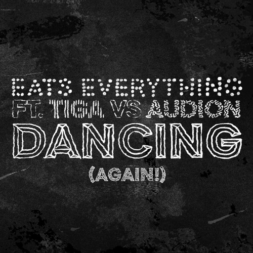 Eats Everything feat. Tiga Vs Audion - Dancing (Again!) [METHODW003]