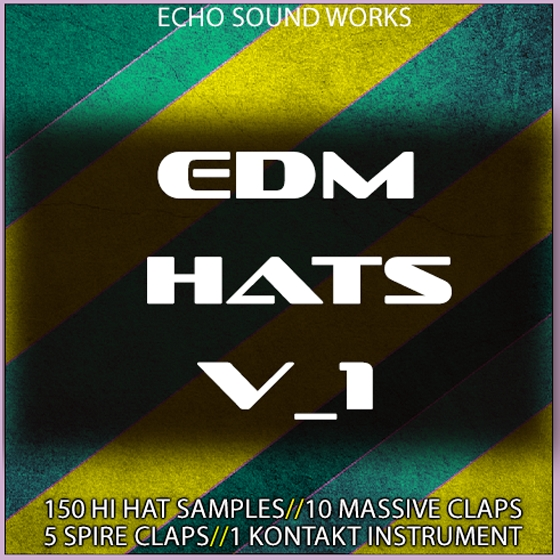 Echo Sound Works EDM Hats Vol 1 WAV KONTAKT MASSiVE SPiRE