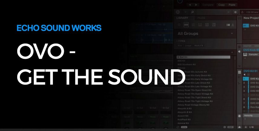 Echo Sound Works Masterclass OVO Get That Sound TUTORiAL