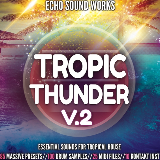 Echo Sound Works Tropic Thunder Vol 2 WAV MiDi Ni MASSiVE KONTAKT