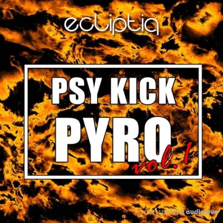 Ecliptiq Audio Psy Kick Pyro Vol.1 WAV