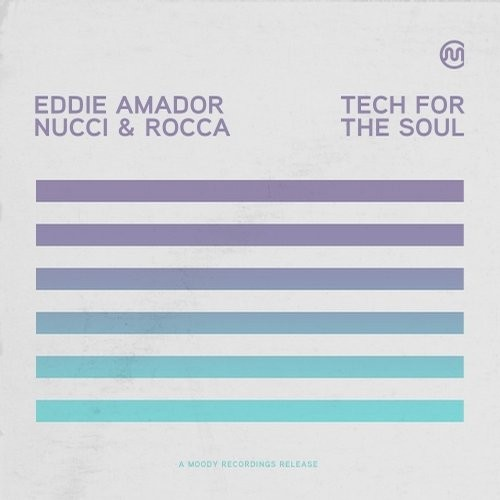 Eddie Amador, Nucci, Rocca - Techno For The Soul [MDR 9722]