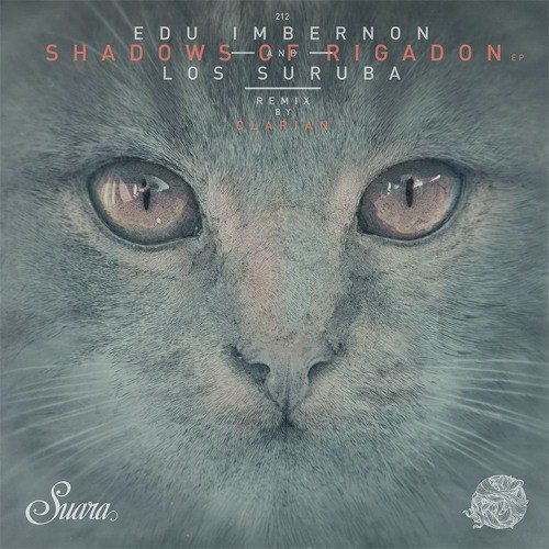 Edu Imbernon & Los Suruba – Shadows Of Rigadon EP [SUARA212]