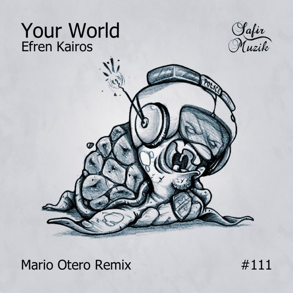 Efren Kairos - Your World [SAF 111]