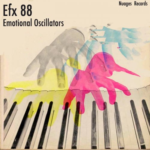 Efx 88 - Emotional Oscillators [NR24]