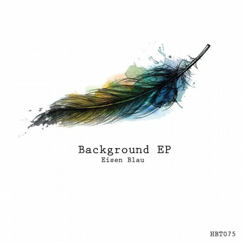Eisen Blau – Background EP [STH075]
