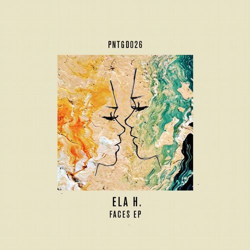 Ela H. – FACES [PNTGD026]