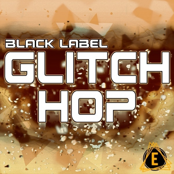 ElectroniSounds Black Label Glitch Hop WAV MiDi SERUM PRESETS