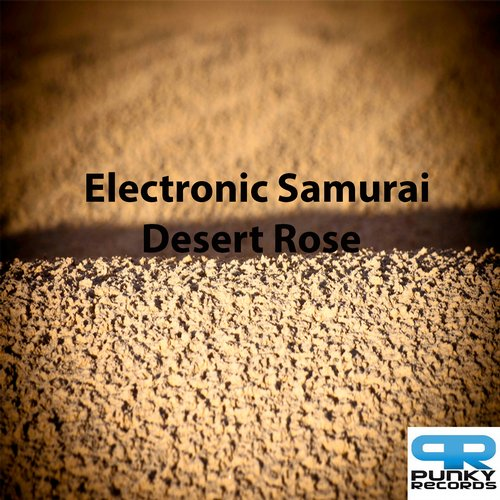 Electronic Samurai, Bootch - Desert Rose