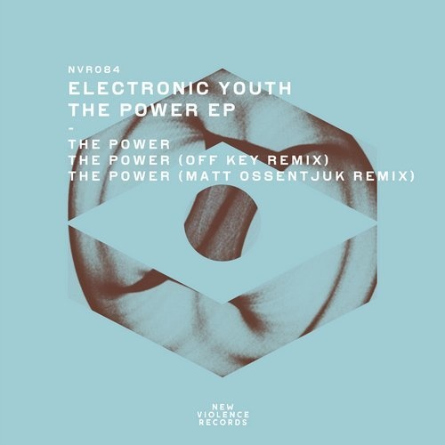 Electronic Youth - The Power EP [NVR084]