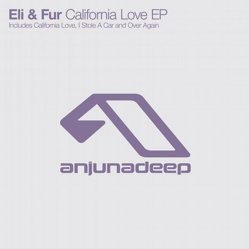 Eli & Fur – California Love EP [ANJDEE249D]