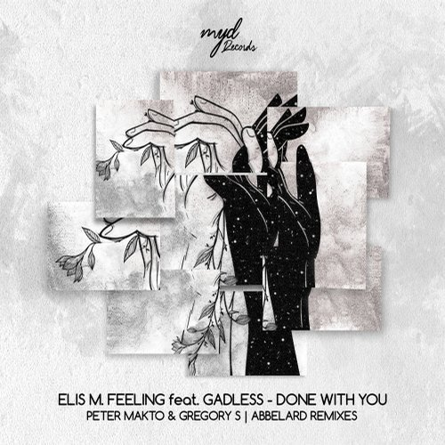 Elis M. Feeling, Gadless – Done With You EP