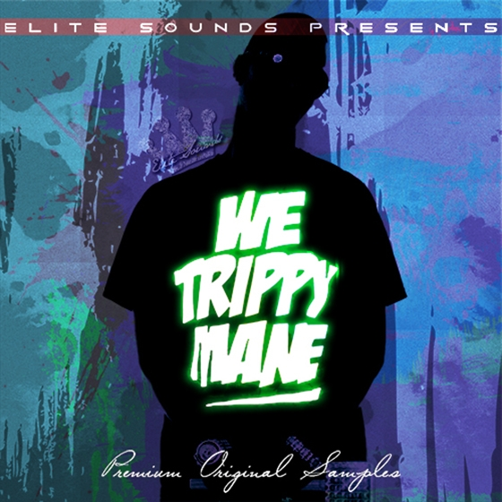 Elite Sounds We Trippy Mane! WAV MiDi