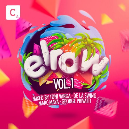 VA - Elrow Vol. 1 (Mixed By Toni Varga, De La Swing, Marc Maya and George Privatti) [ITC2DI226]