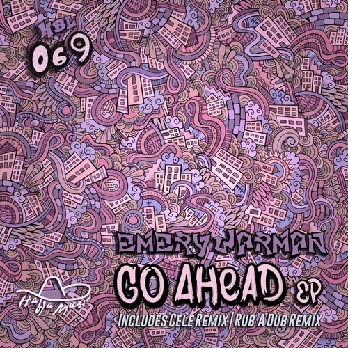 Emery Warman - Go Ahead EP [HBL069]