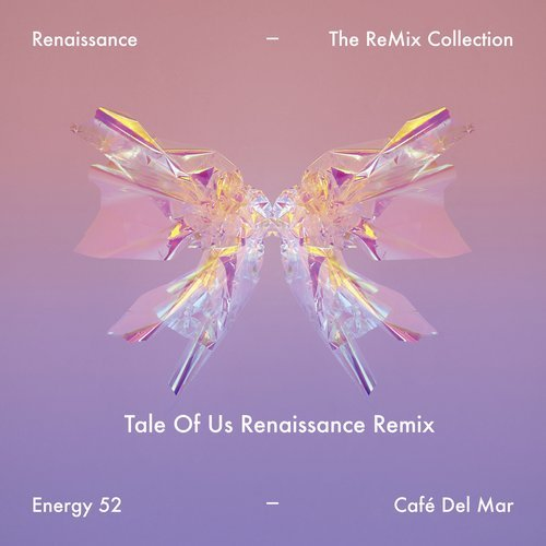 Energy 52 – Cafe Del Mar (Tale Of Us Renaissance Remix) [190296954047]