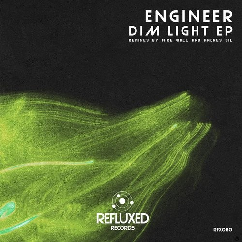 Engineer – Dim Light EP [RFX080]