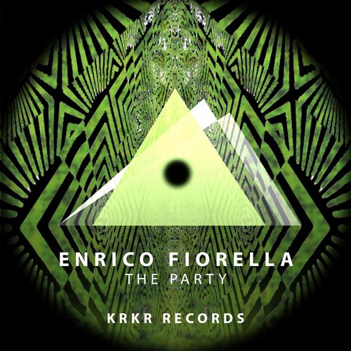 Enrico Fiorella – The Party [KRKR006]