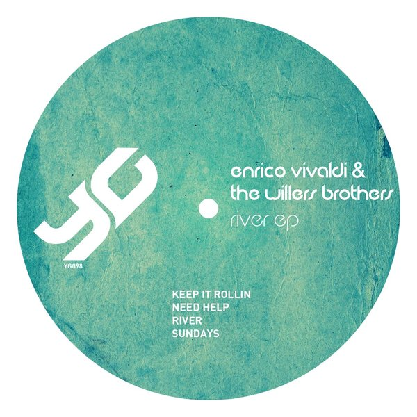 Enrico Vivaldi, The Willers Brothers - River EP [YG098]