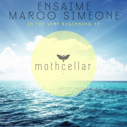 Ensaime marco simeone in the very beginning ep for Very deep house music