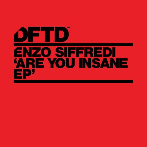 Enzo Siffredi – Are You Insane EP [DFTDS056D]