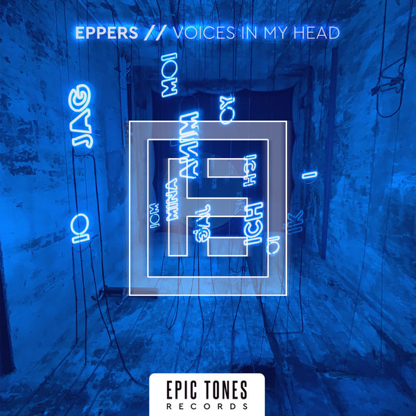 Eppers - Voices In My Head [ETR139]