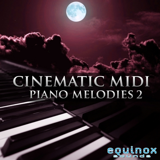 Equinox Sounds Cinematic MIDI Piano Melodies 2 WAV MiDi